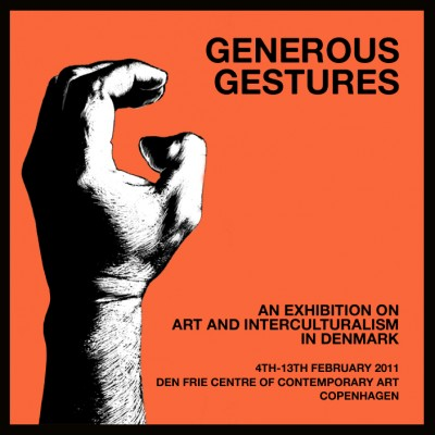 Generous Gestures -opening tomorrow 4th Feb at 17:00 at Den Frie Centre of Contemporany Art