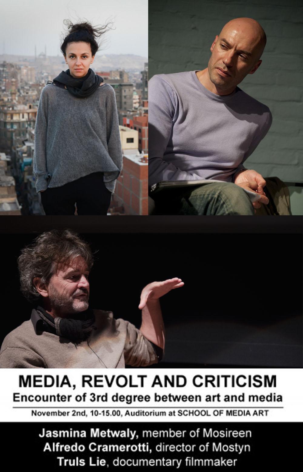 MEDIA, REVOLT AND CRITICISM – Encounter of 3rd degree between art and media